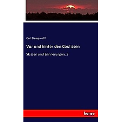 Vor und hinter den Coulissen. Carl Dempwolff  - Buch