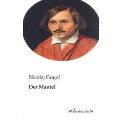 Der Mantel als Buch von Nicolaj Gogol