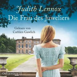 Die Frau des Juweliers als Hörbuch Download von Judith Lennox