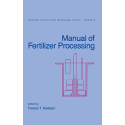 Manual of Fertilizer Processing: eBook von Nielsson