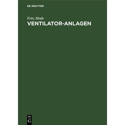 Ventilator-Anlagen als Buch von Fritz Mode