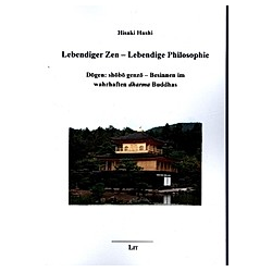 Lebendiger Zen - Lebendige Philosophie. Hisaki Hashi  - Buch