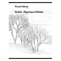 Herbst: Abgerissene Blätter als Buch von Knut Stang
