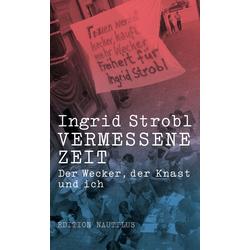 Vermessene Zeit als Buch von Ingrid Strobl