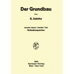 Der Grundbau als Buch von Károly Széchy/ K. Széchy