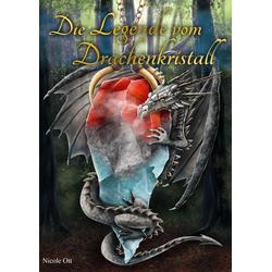 Die Legende vom Drachenkristall