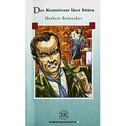 Der Kommissar läßt bitten. Herbert Reinecker  - Buch