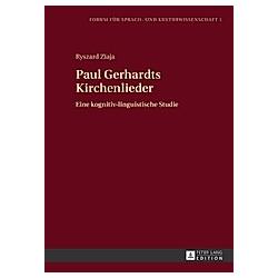 Paul Gerhardts Kirchenlieder. Ryszard Ziaja  - Buch