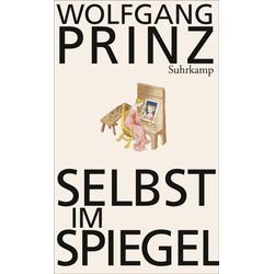 Selbst im Spiegel als Buch von Wolfgang Prinz