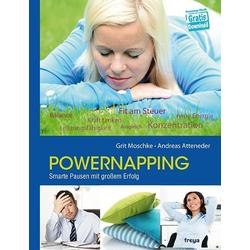 Powernapping als Buch von Andreas Atteneder/ Grit Moschke