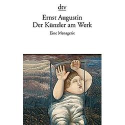 Der Künzler am Werk. Ernst Augustin  - Buch
