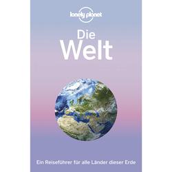 Reiseführer weltweit - LP DT. DIE WELT - 2. Auflage 2017 - Weltweit