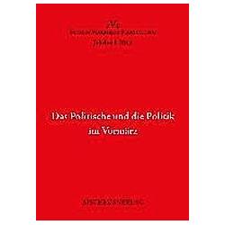 Das Politische und die Politik im Vormärz - Buch