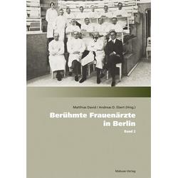 Berühmte Frauenärzte in Berlin als Buch von