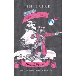 Edward Teach Better Known as Blackbeard als Buch von Jim Laird