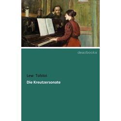 Die Kreutzersonate als Buch von Lew Tolstoi