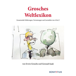 Grosches Weltlexikon als Buch von Erwin Grosche