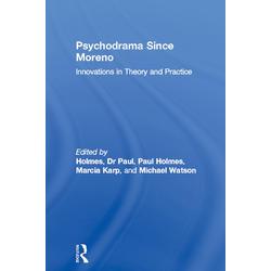 Psychodrama Since Moreno: eBook von