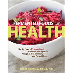 Fermented Foods for Health