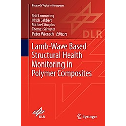 Lamb-Wave Based Structural Health Monitoring in Polymer Composites - Buch