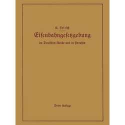 Handbuch der Eisenbahngesetzgebung im Deutschen Reiche und in Preußen: eBook von K. Fritsch