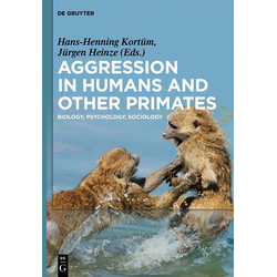 Aggression in Humans and Other Primates: eBook von