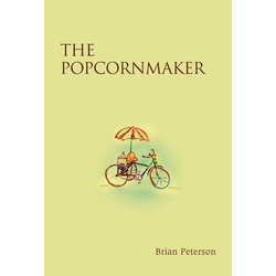 The Popcornmaker als Buch von Brian Peterson