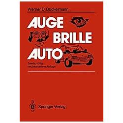 Auge - Brille - Auto. Werner D. Bockelmann  - Buch