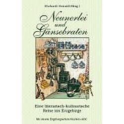 Neunerlei und Gänsebraten. Ehrhardt Heinold  - Buch