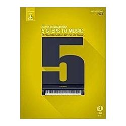 5 Steps to Music  Klavier. Martin Gasselsberger  - Buch