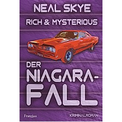 Rich & Mysterious. Neal Skye  - Buch