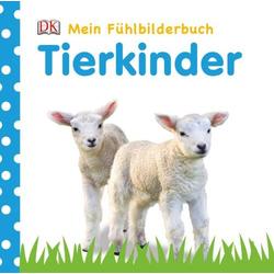 Mein Fühlbilderbuch Tierkinder