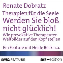 Therapien für die Seele: Hörbuch Download von Renate Dobratz