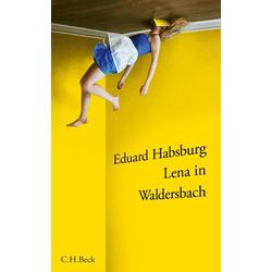 Lena in Waldersbach als Buch von Eduard Habsburg
