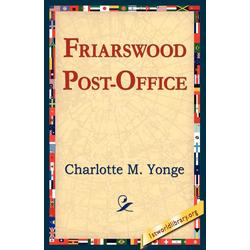 Friarswood Post Office als Taschenbuch von Charlotte M. Yonge