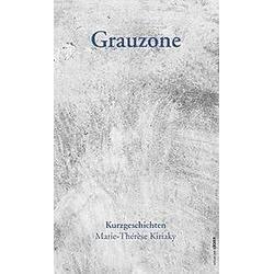 Grauzone. Marie-Thérèse Kiriaky  - Buch