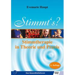 Stimmt's - Stimmtherapie in Theorie und Praxis: eBook von Evemarie Haupt