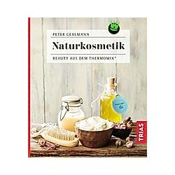 Naturkosmetik. Peter Gehlmann  - Buch