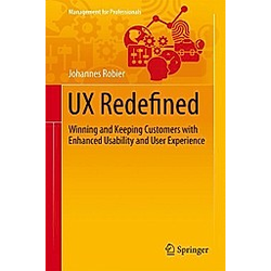 UX Redefined. Johannes Robier  - Buch