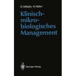 Klinisch-mikrobiologisches Management: eBook von Helmut Hahn/ Klaus Miksits