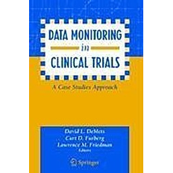 Data Monitoring in Clinical Trials - Buch