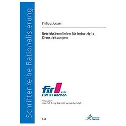 Betriebskennlinien für industrielle Dienstleistungen. Philipp Jussen  - Buch