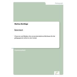 Internet als Buch von Markus Bentlage