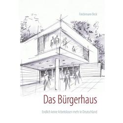 Das Bürgerhaus als Buch von Friedemann Beck