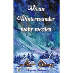 Wenn Winterwunder wahr werden: Buch von