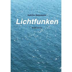Lichtfunken als Buch von Sybille Hedemann