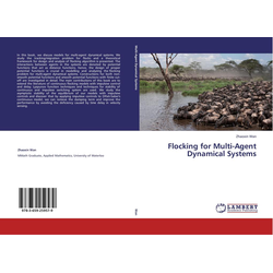 Flocking for Multi-Agent Dynamical Systems als Buch von Zhaoxin Wan