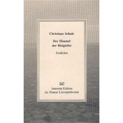 Der Himmel der Bleigießer als Buch von Christiane Schulz