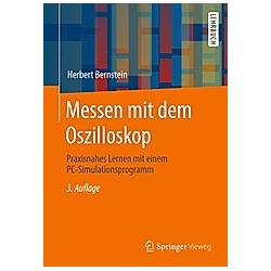 Messen mit dem Oszilloskop. Herbert Bernstein  - Buch