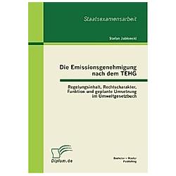 Die Emissionsgenehmigung nach dem TEHG. Stefan Jablonski  - Buch